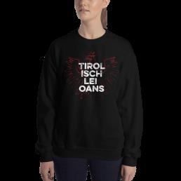 Tirol Isch Lei Oans Tirolerland Sweatshirt Pullover