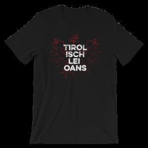 Tirol Isch Lei Oans Adler Tirolerland T-Shirt