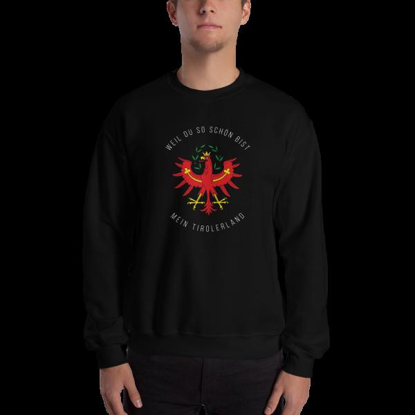 Tirol 1809 Weil du so schön bist mein Tirolerland Schriftzug Sweatshirt Pullover