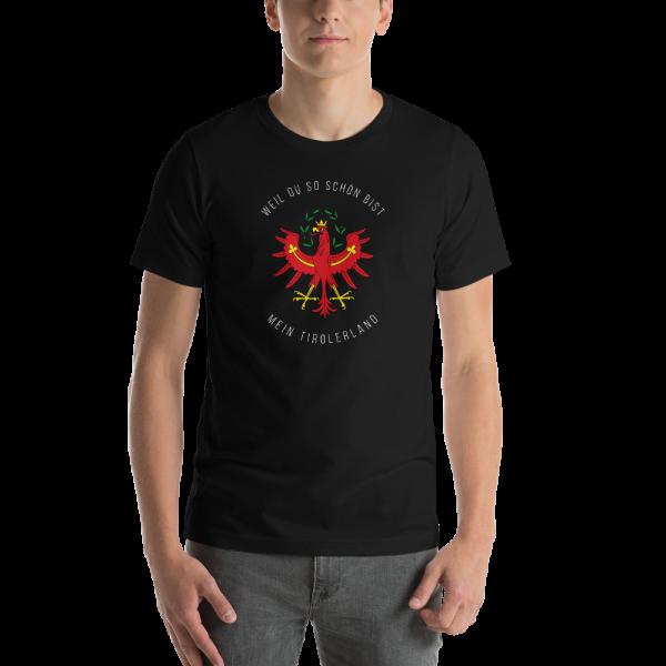 Tirol Weil du so schön bist mein Tirolerland Schriftzug T-Shirt