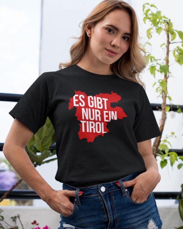 Es gibt nur ein Tirol T-Shirt